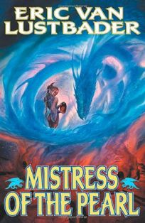 MISTRESS OF THE PEARL: Volume Three of the Pearl