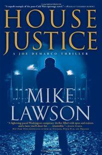 House Justice: A Joe DeMarco Thriller