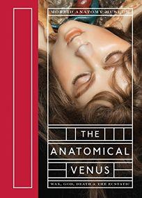 The Anatomical Venus: Wax