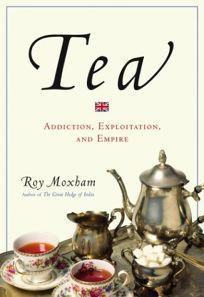 TEA: A History of Addiction