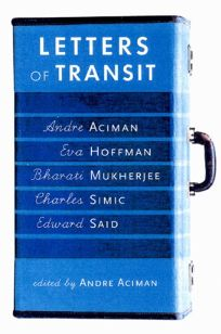 Letters of Transit: Reflections on Exile