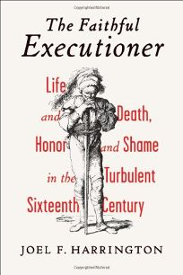 The Faithful Executioner: Life and Death