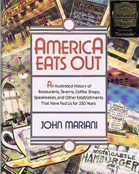 America Eats Out: An Illustrated History of Restaurants