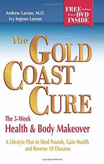 THE GOLD COAST CURE: The 5-Week Health & Body Makeover