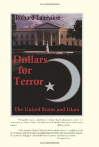 Dollars for Terror: The U.S. and Islam