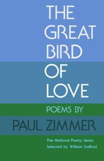 Great Bird of Love: Poems
