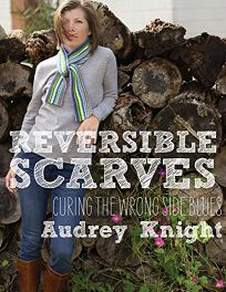 Reversible Scarves: Curing the Wrong Side Blues