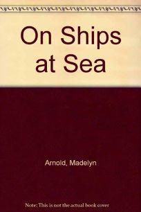 On Ships at Sea