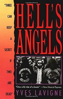 Hells Angels: Three Can Keep a Secret If Two Are Dead