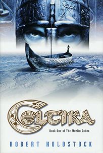 CELTIKA: Book One of the Merlin Codex