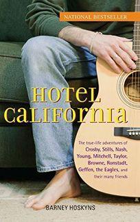 Hotel California: The True-Life Adventures of Crosby