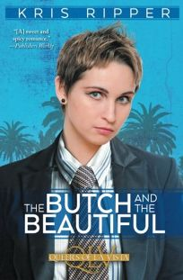 The Butch and the Beautiful