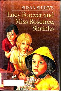 Lucy Forever and Miss Rosetree