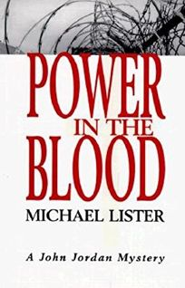 Power in the Blood: A John Jordan Mystery