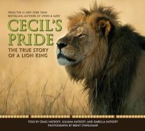 Cecil's Pride: The True Story of a Lion King