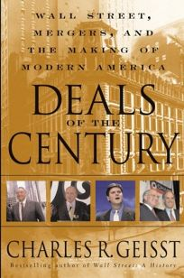 DEALS OF THE CENTURY: Wall Street
