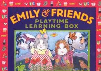 Emily & Friends: Playtime Learning Box [With Paperback Edition of Emilys First 100 Days of Sch and 100 Number Stickers and 100 Activity C