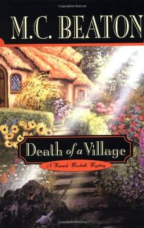 DEATH OF A VILLAGE: A Hamish Macbeth Mystery