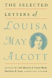 Louisa May Alcott: Her Girlhood Diary