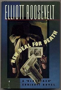 New Deal for Death: A Blackjack Endicott Novel