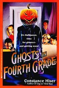 Ghosts in the Fourth Grade: Ghosts in the Fourth Grade