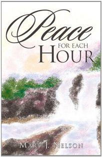 Peace for Each Hour