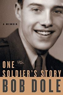 ONE SOLDIERS STORY: A Memoir