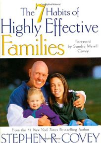 7 Habits of Highly Effective Families: Building a Beautiful Family Culture in a Turbulent World