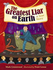 The Greatest Liar on Earth: A True Story