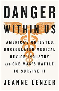 The Danger Within Us: America's Untested