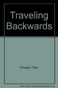 Traveling Backward