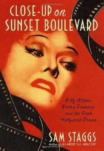 CLOSE UP ON SUNSET BOULEVARD: Billy Wilder