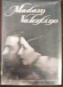 Madam Valentino: The Many Lives of Natacha Rambova