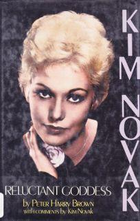Kim Novak--Reluctant Goddess