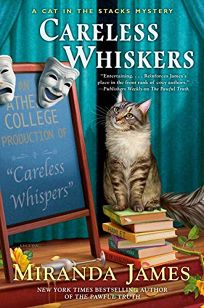 Careless Whiskers: A Cat in the Stacks Mystery