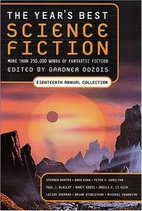 THE YEARS BEST SCIENCE FICTION: Eighteenth Annual Collection