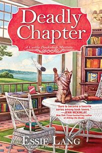 A Deadly Chapter: A Castle Bookshop Mystery
