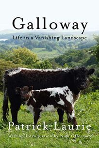 Galloway: Life in a Vanishing Landscape