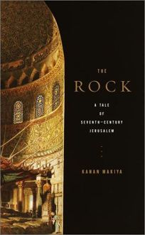 THE ROCK: A Seventh-Century Tale of Jerusalem