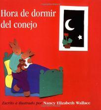Hora de Dormir del Conejo/Rabbits Bedtime