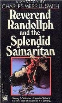 Reverend Randollph and the Splendid Samaritan