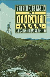 A Dedicated Man: An Inspector Banks Mystery
