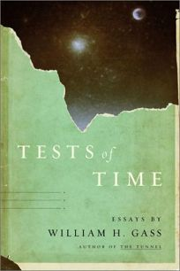 TESTS OF TIME: Essays