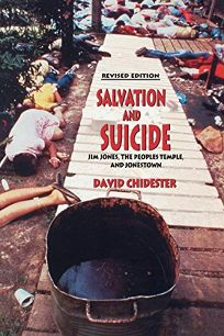 Salvation and Suicide: An Interpretation of Jim Jones