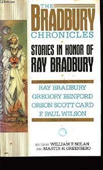 The Bradbury Chronicles: 2stories in Honor of Ray Bradbury