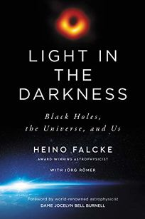 Light in the Darkness: Black Holes