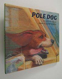 Pole Dog