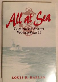 All at Sea: Coming of Age in World War II