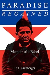Paradise Regained: Memoir of a Rebel