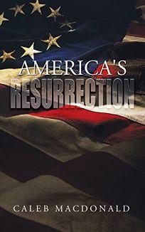 America S Resurrection
